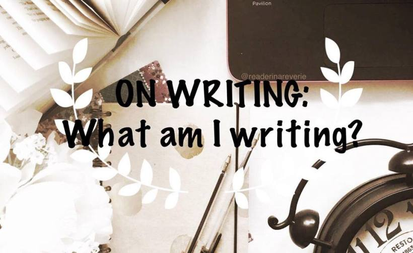 on writing what am i wiritng